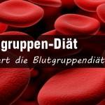 die blutgruppendiät - funktioniert die blutgruppen diät