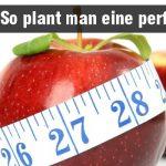 8 tipps wie man eine diät richtig plant