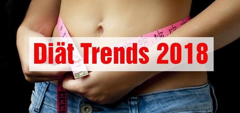 Das sind die aktuellen Diät Trends 2018
