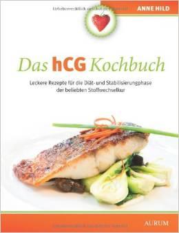 Diät Trend 2018 - Das HCG Kochbuch