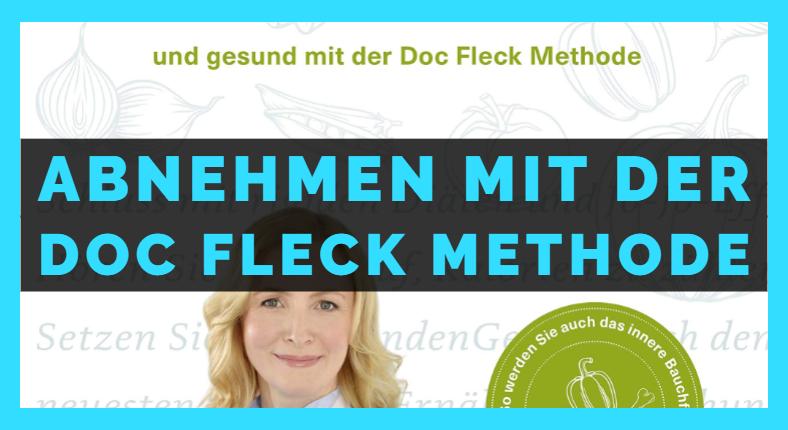Abnehmen mit der Doc Fleck Methode doc fleck methode